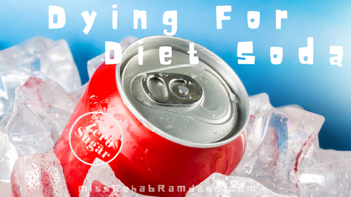 Dying for Diet Soda